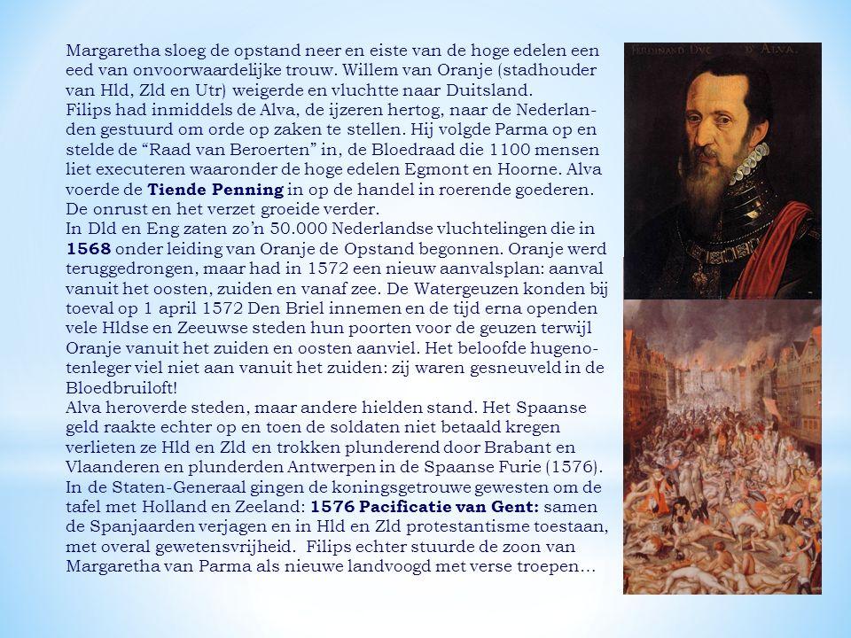 Margaretha sloeg de opstand neer en eiste van de hoge edelen een eed van onvoorwaardelijke trouw. Willem van Oranje (stadhouder van Hld, Zld en Utr) weigerde en vluchtte naar Duitsland.