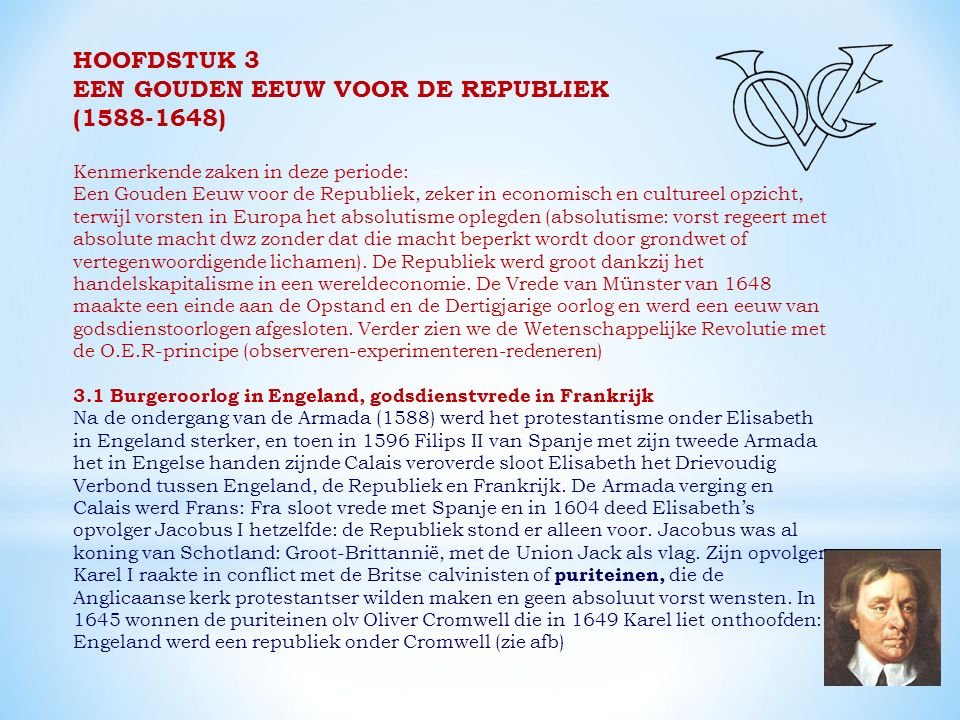 EEN GOUDEN EEUW VOOR DE REPUBLIEK (1588-1648)