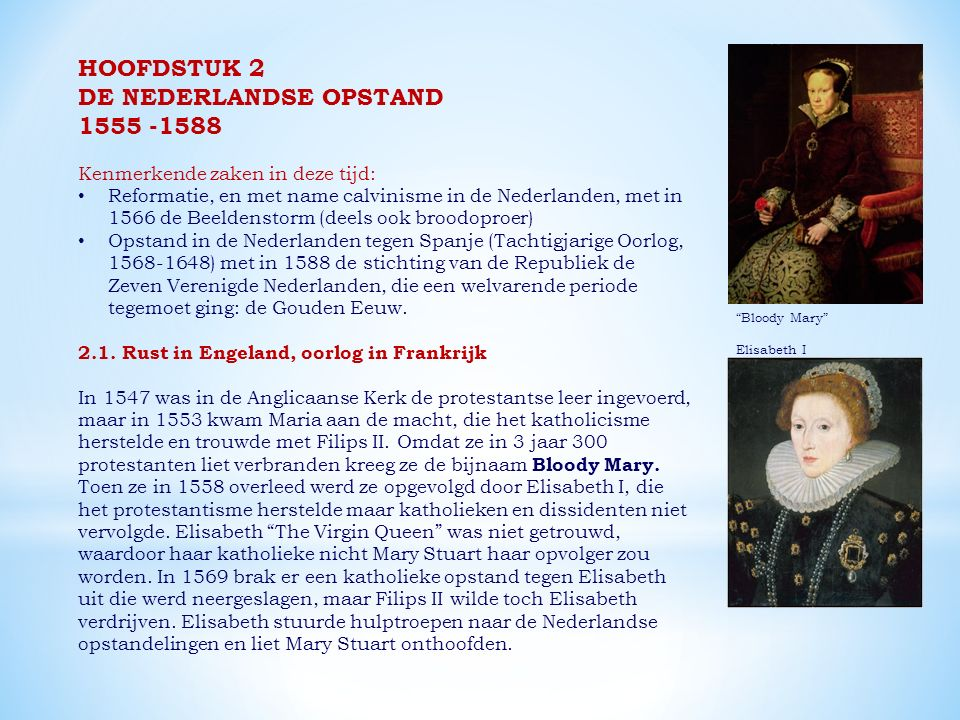 DE NEDERLANDSE OPSTAND 1555 -1588