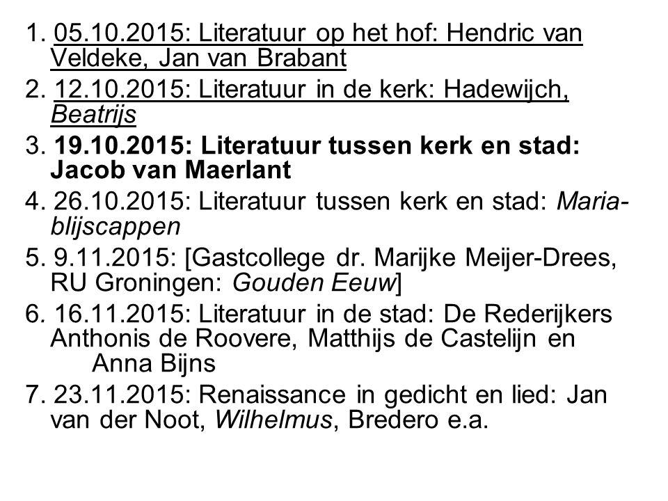 1. 05.10.2015: Literatuur op het hof: Hendric van Veldeke, Jan van Brabant