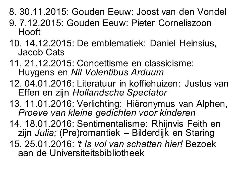 8. 30.11.2015: Gouden Eeuw: Joost van den Vondel