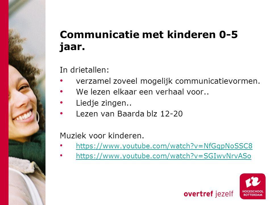 Communicatie met kinderen 0-5 jaar.