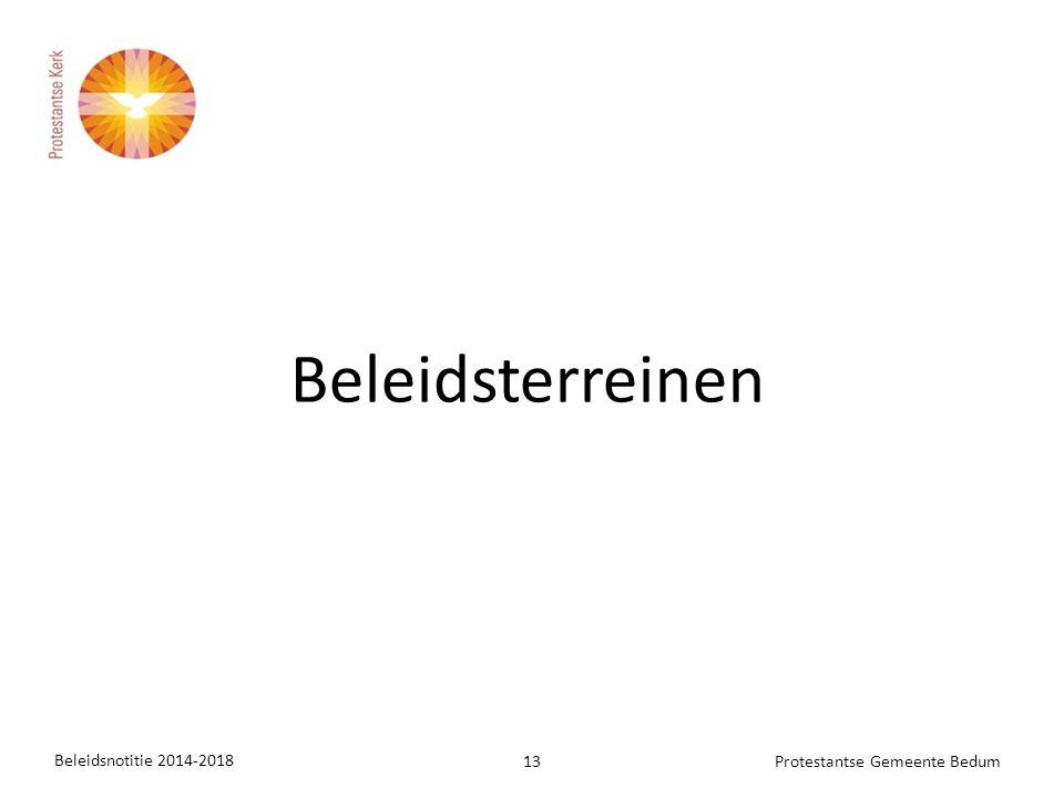 Beleidsterreinen Beleidsnotitie 2014-2018 13