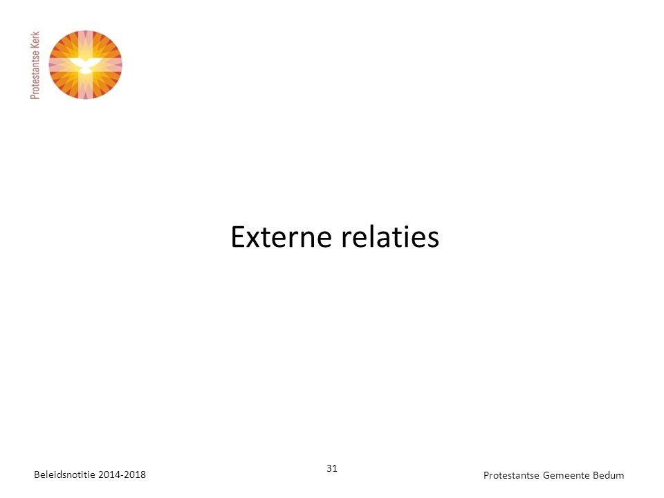 Externe relaties Beleidsnotitie 2014-2018 31