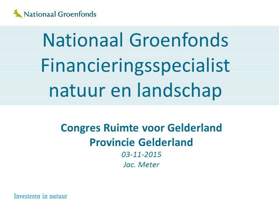 Even kennismaken: Nationaal Groenfonds