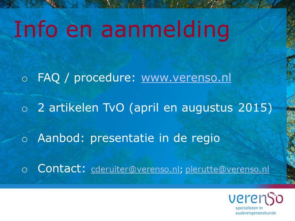 Info en aanmelding FAQ / procedure: www.verenso.nl