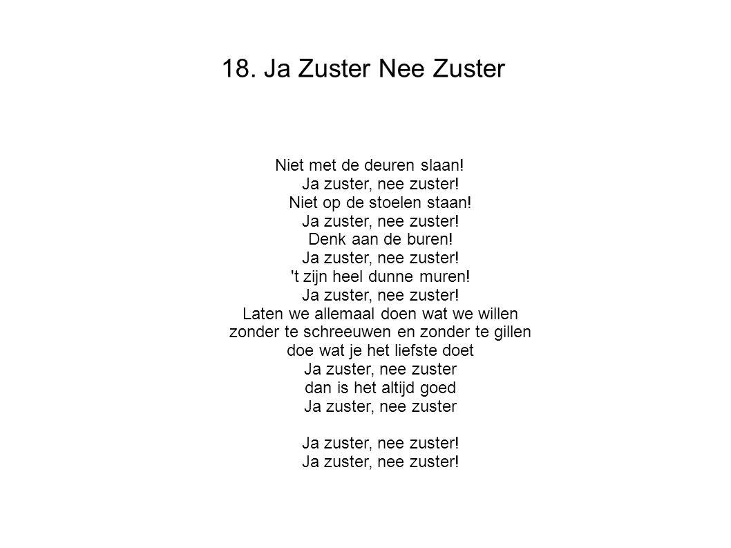 18. Ja Zuster Nee Zuster