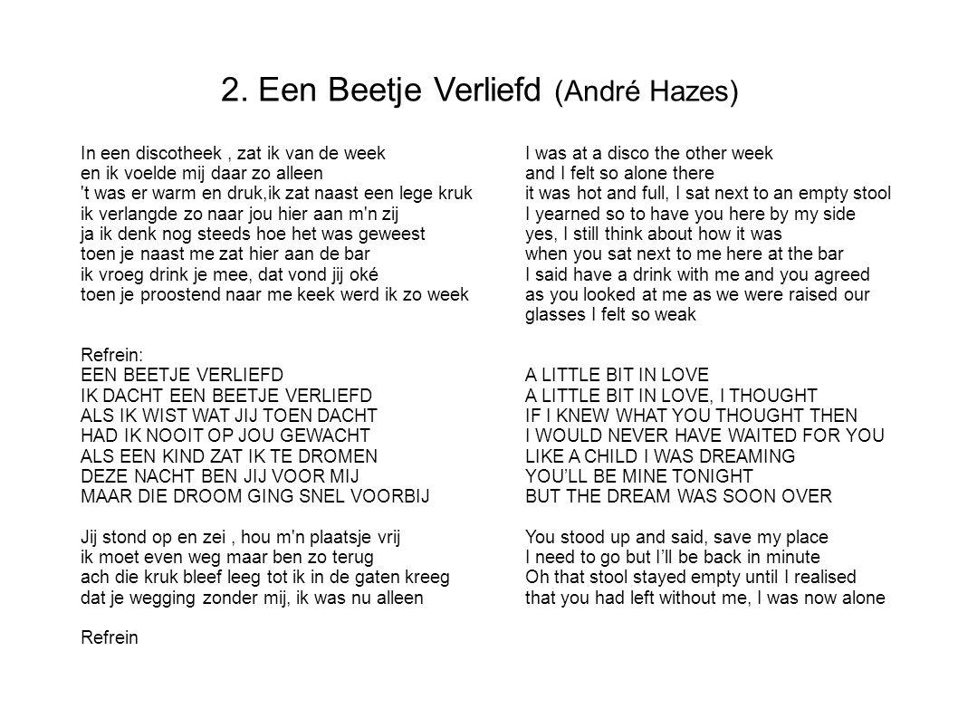 2. Een Beetje Verliefd (André Hazes)