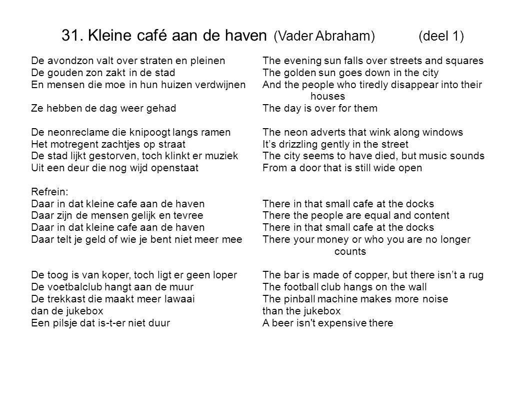 31. Kleine café aan de haven (Vader Abraham) (deel 1)