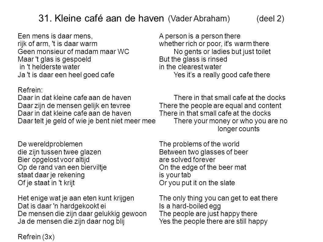 31. Kleine café aan de haven (Vader Abraham) (deel 2)