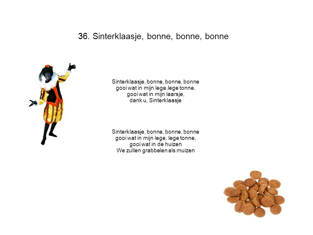 36. Sinterklaasje, bonne, bonne, bonne