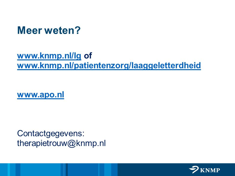 Meer weten www.knmp.nl/lg of