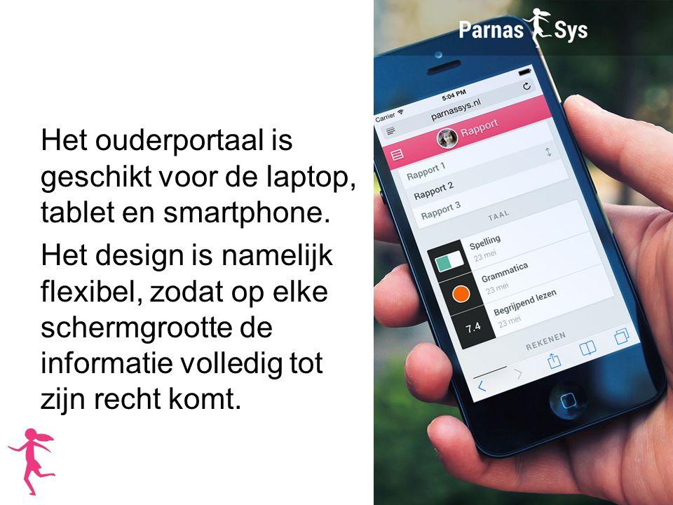 Het ouderportaal is geschikt voor de laptop, tablet en smartphone