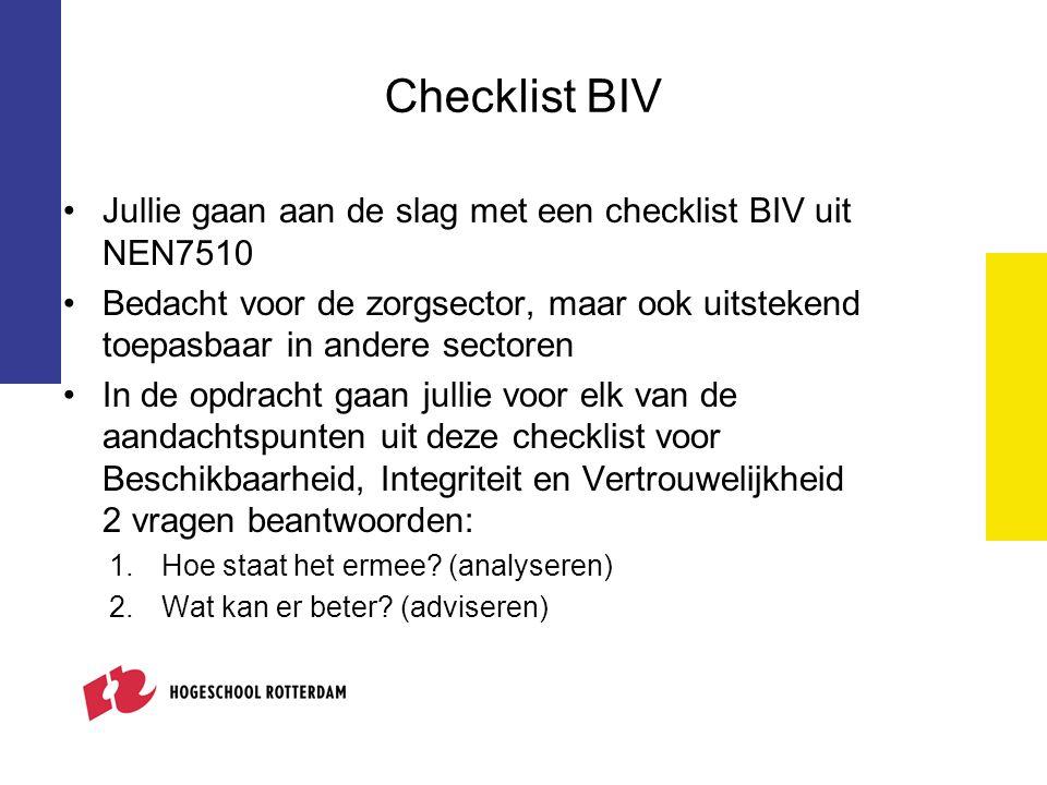 Checklist BIV Jullie gaan aan de slag met een checklist BIV uit NEN7510.