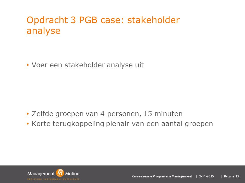 Opdracht 3 PGB case: stakeholder analyse