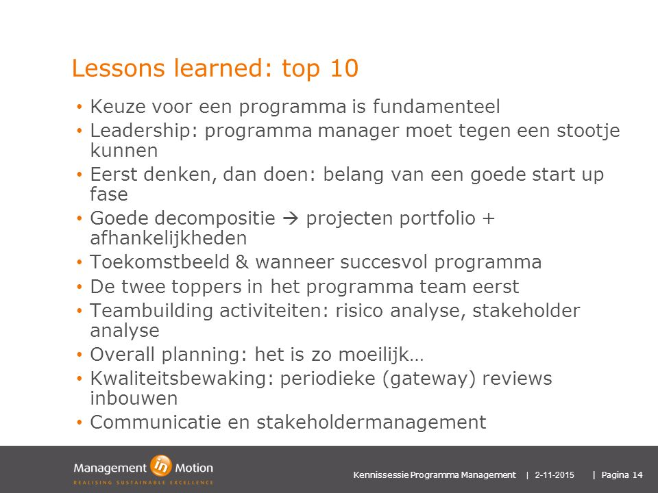 Lessons learned: top 10 Keuze voor een programma is fundamenteel