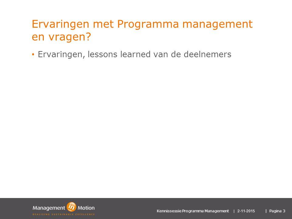 Ervaringen met Programma management en vragen