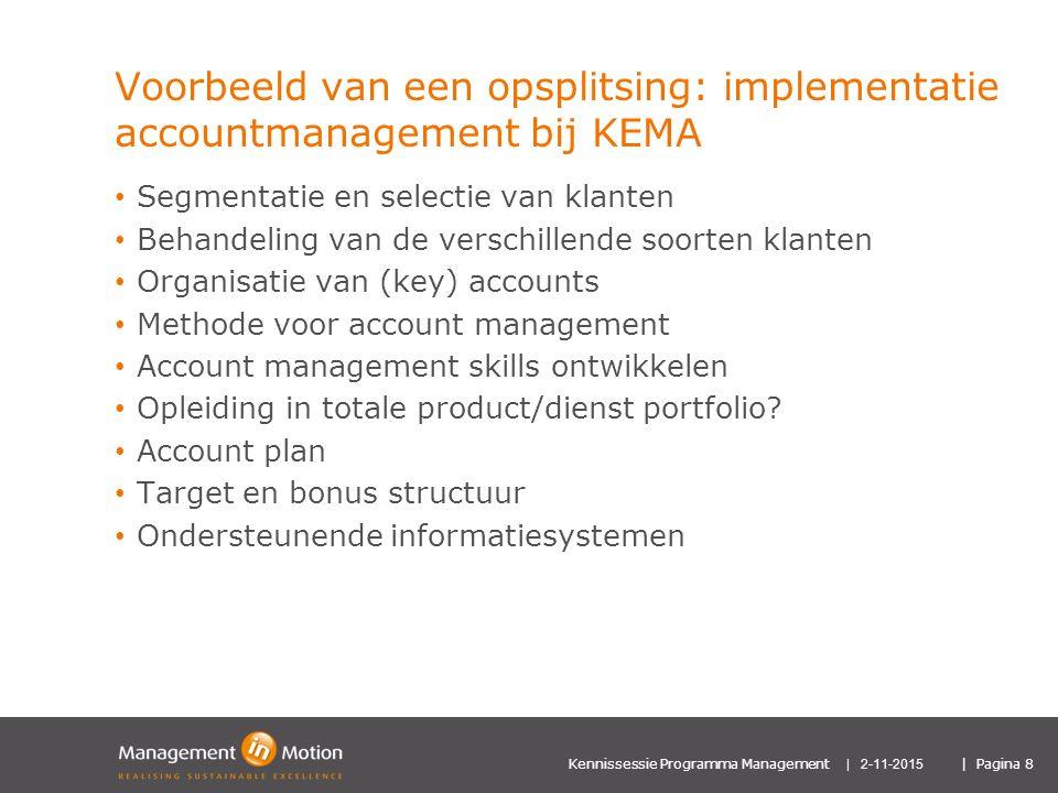 Voorbeeld van een opsplitsing: implementatie accountmanagement bij KEMA