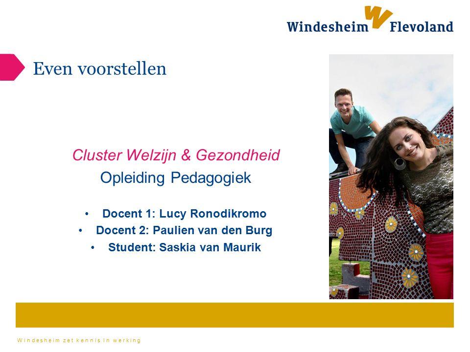 Even voorstellen Cluster Welzijn & Gezondheid Opleiding Pedagogiek