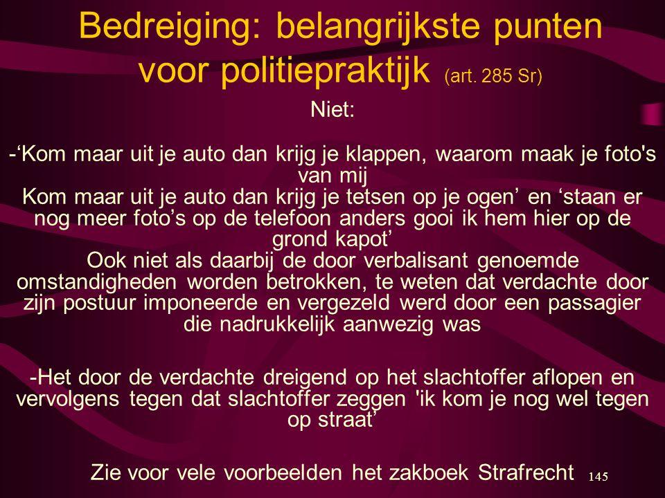 Bedreiging: belangrijkste punten voor politiepraktijk (art. 285 Sr)