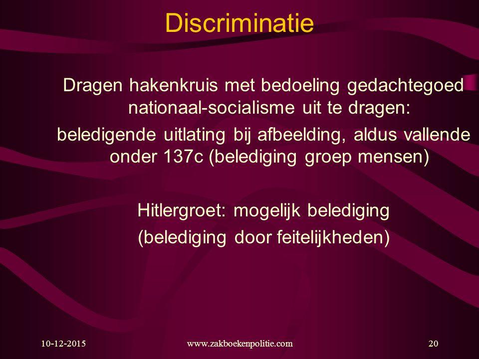 Discriminatie Dragen hakenkruis met bedoeling gedachtegoed nationaal-socialisme uit te dragen: