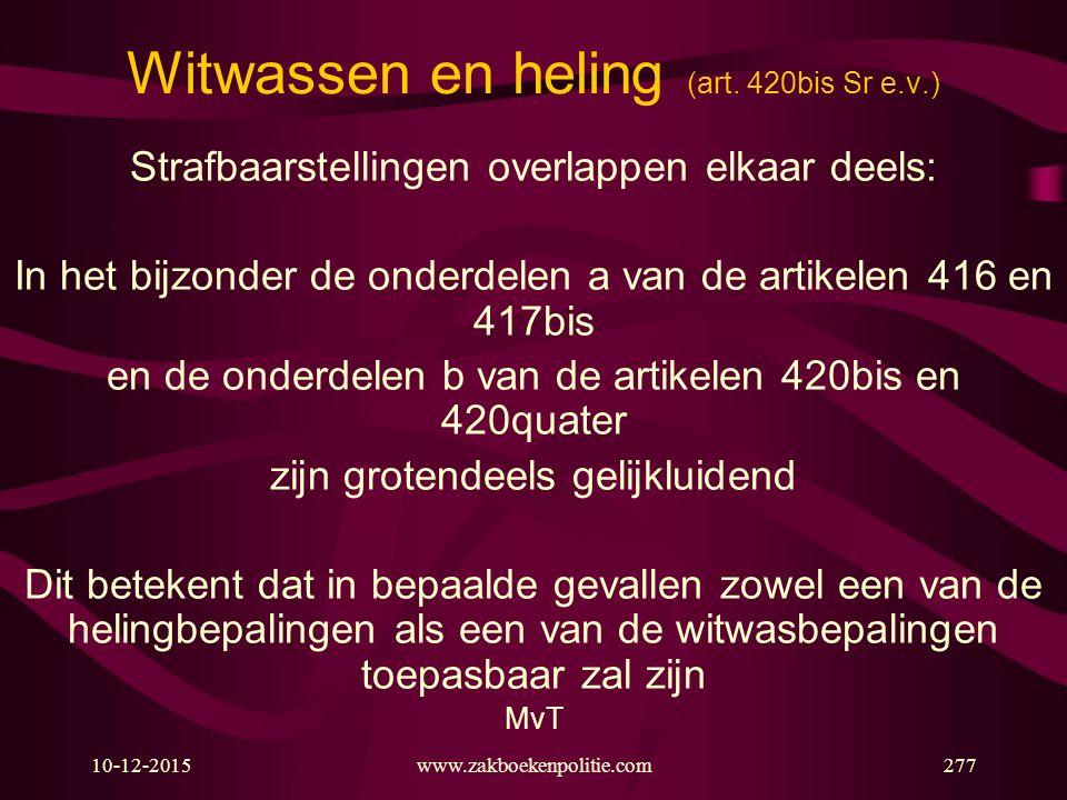 Witwassen en heling (art. 420bis Sr e.v.)