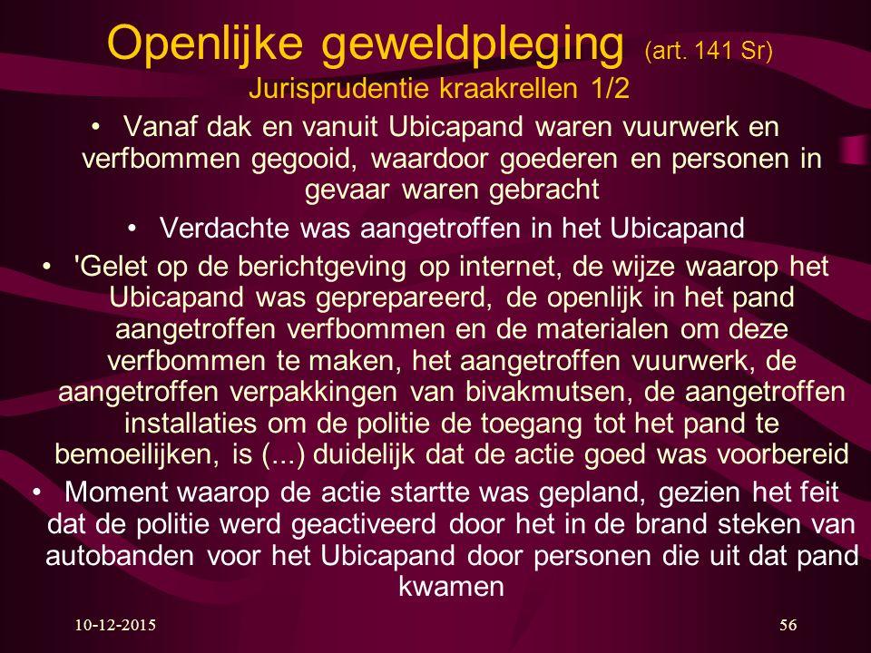 Openlijke geweldpleging (art. 141 Sr) Jurisprudentie kraakrellen 1/2
