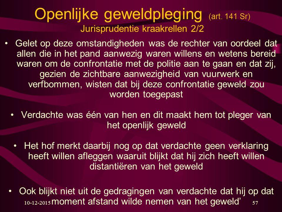 Openlijke geweldpleging (art. 141 Sr) Jurisprudentie kraakrellen 2/2