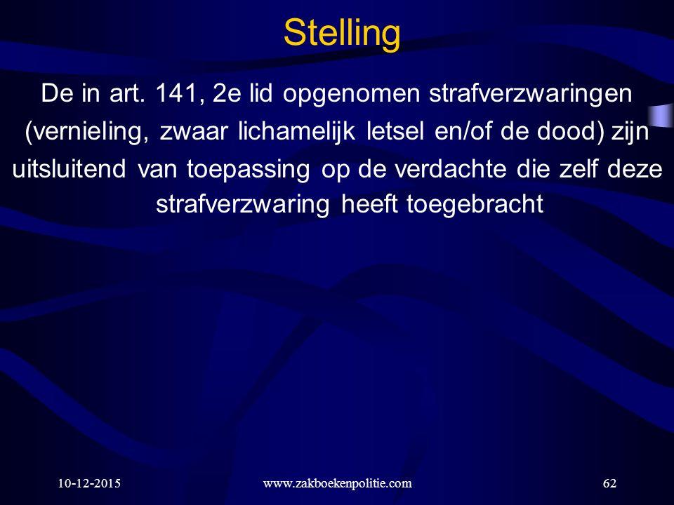 Stelling De in art. 141, 2e lid opgenomen strafverzwaringen