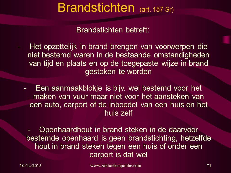 Brandstichten (art. 157 Sr)