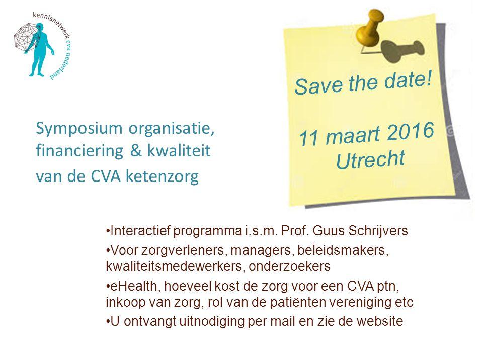 Symposium organisatie, financiering & kwaliteit van de CVA ketenzorg