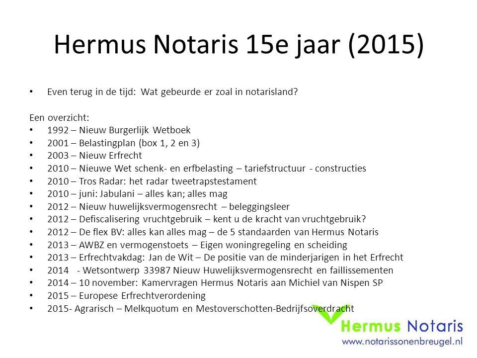 Hermus Notaris 15e jaar (2015)
