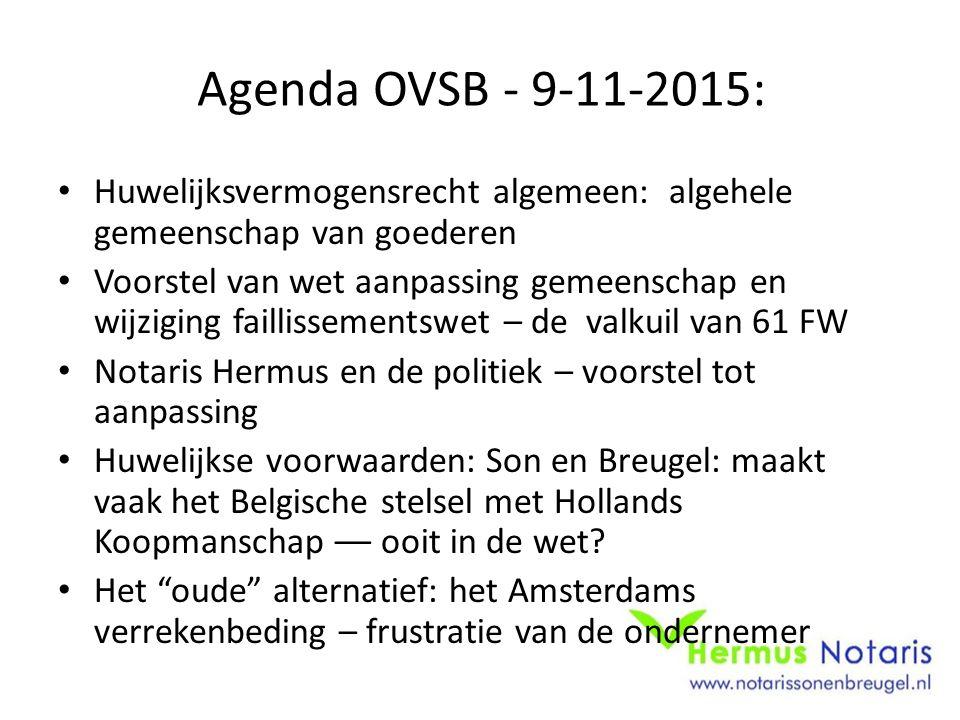 Agenda OVSB - 9-11-2015: Huwelijksvermogensrecht algemeen: algehele gemeenschap van goederen.