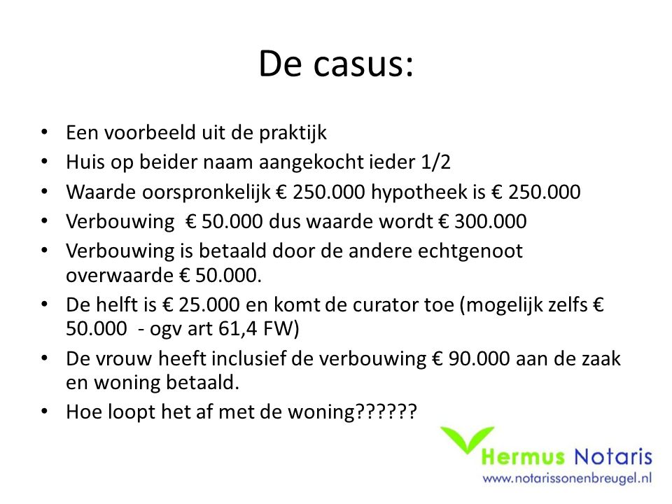 De casus: Een voorbeeld uit de praktijk
