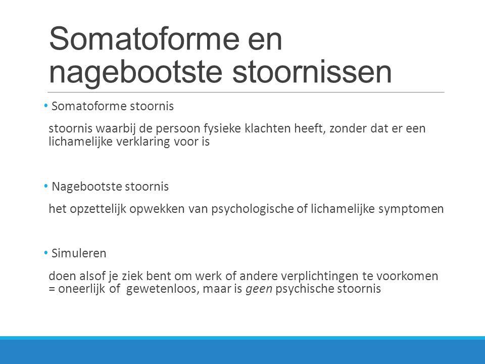 Somatoforme en nagebootste stoornissen