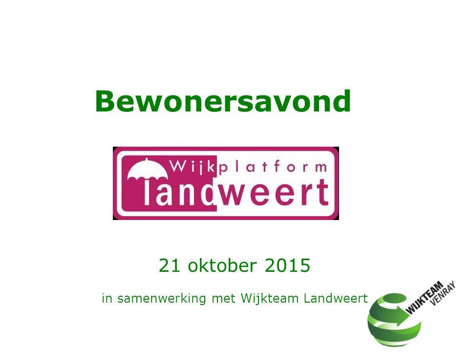 21 oktober 2015 in samenwerking met Wijkteam Landweert