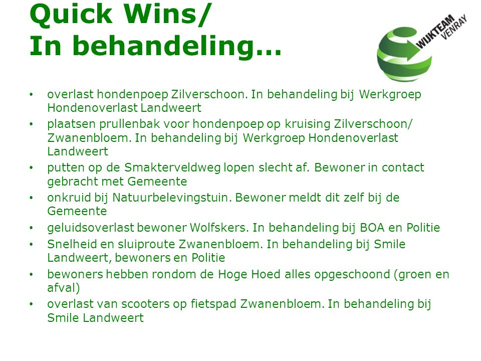 Quick Wins/ In behandeling…