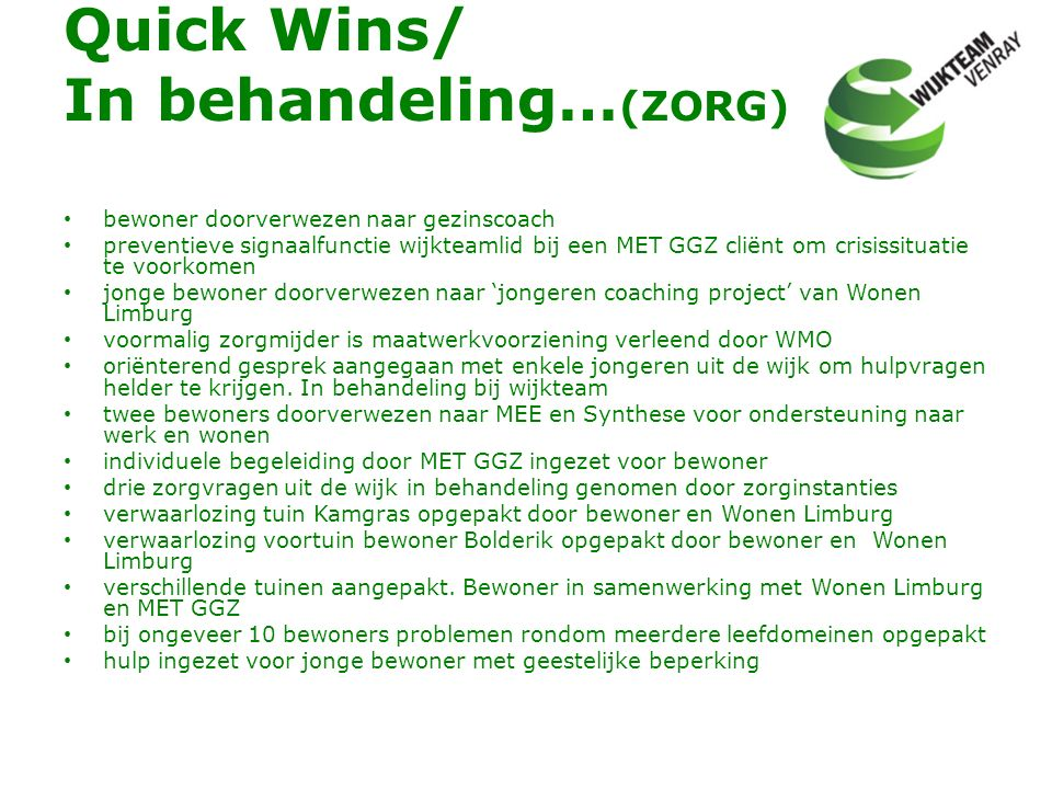 Quick Wins/ In behandeling…(ZORG)
