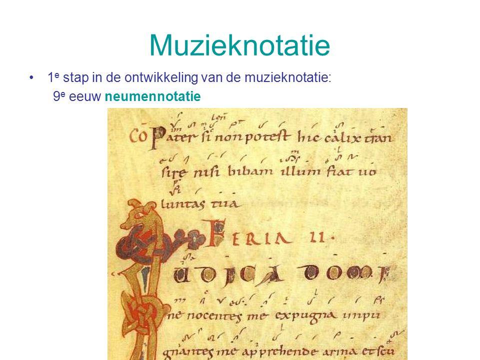 Muzieknotatie 1e stap in de ontwikkeling van de muzieknotatie:
