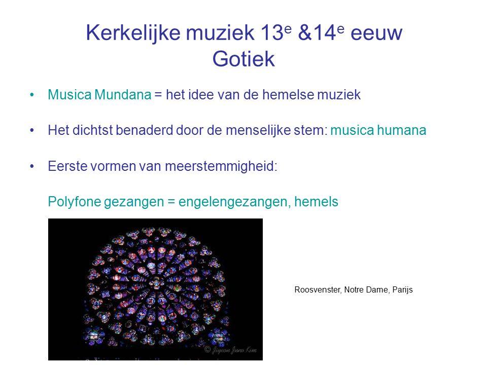 Kerkelijke muziek 13e &14e eeuw Gotiek