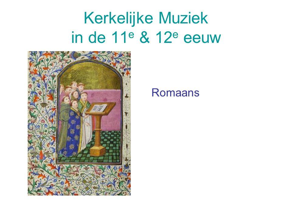 Kerkelijke Muziek in de 11e & 12e eeuw