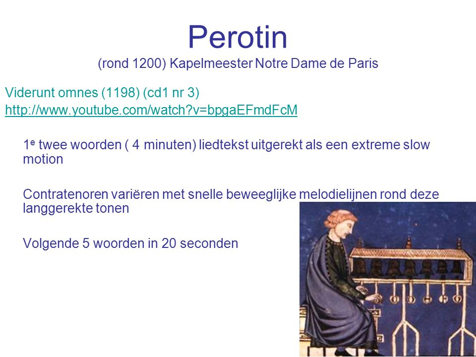 Perotin (rond 1200) Kapelmeester Notre Dame de Paris