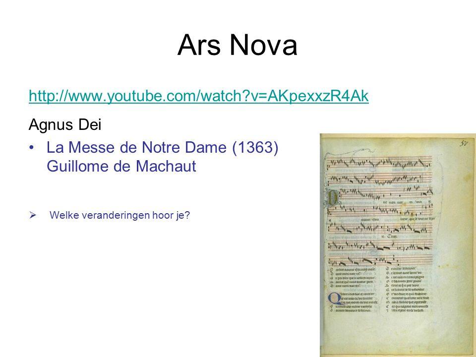 Ars Nova http://www.youtube.com/watch v=AKpexxzR4Ak Agnus Dei