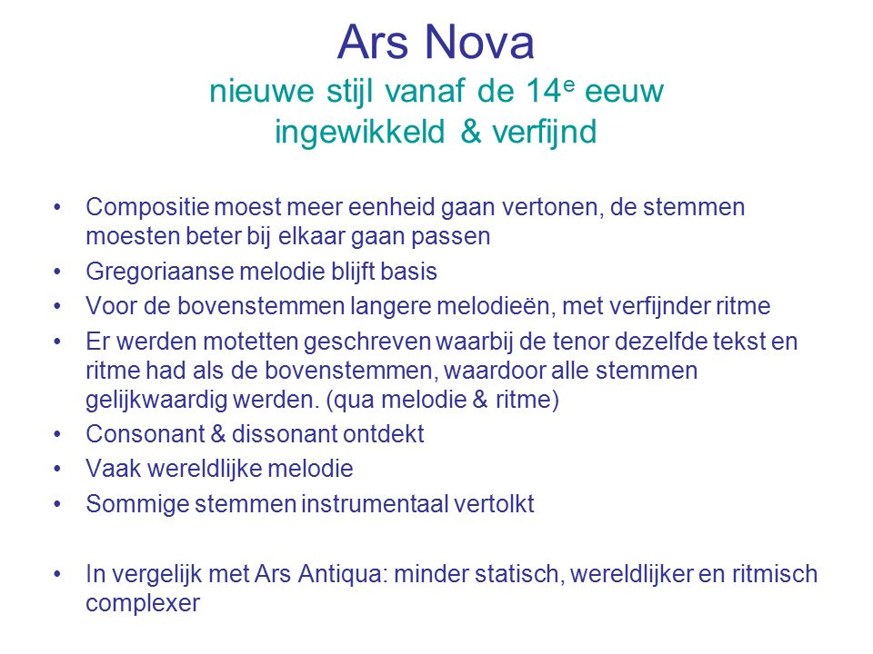 Ars Nova nieuwe stijl vanaf de 14e eeuw ingewikkeld & verfijnd