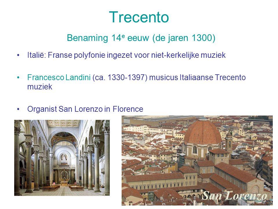 Trecento Benaming 14e eeuw (de jaren 1300)