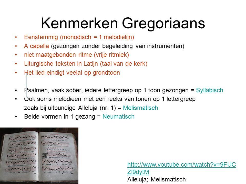 Kenmerken Gregoriaans