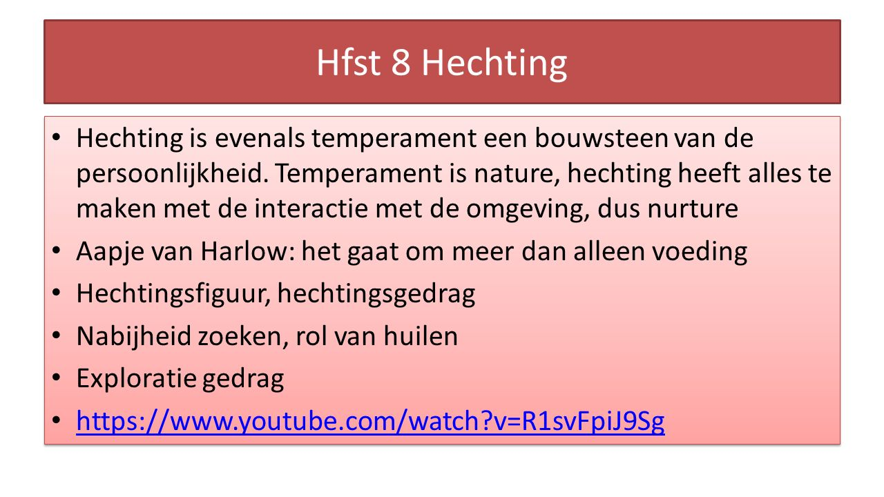 Hfst 8 Hechting