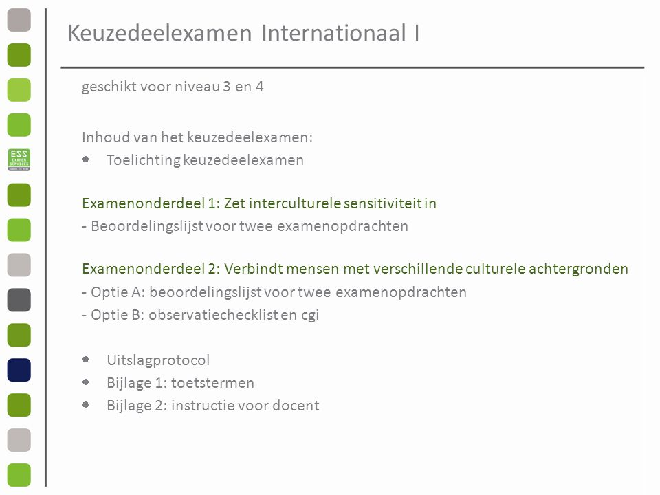 Keuzedeelexamen Internationaal I