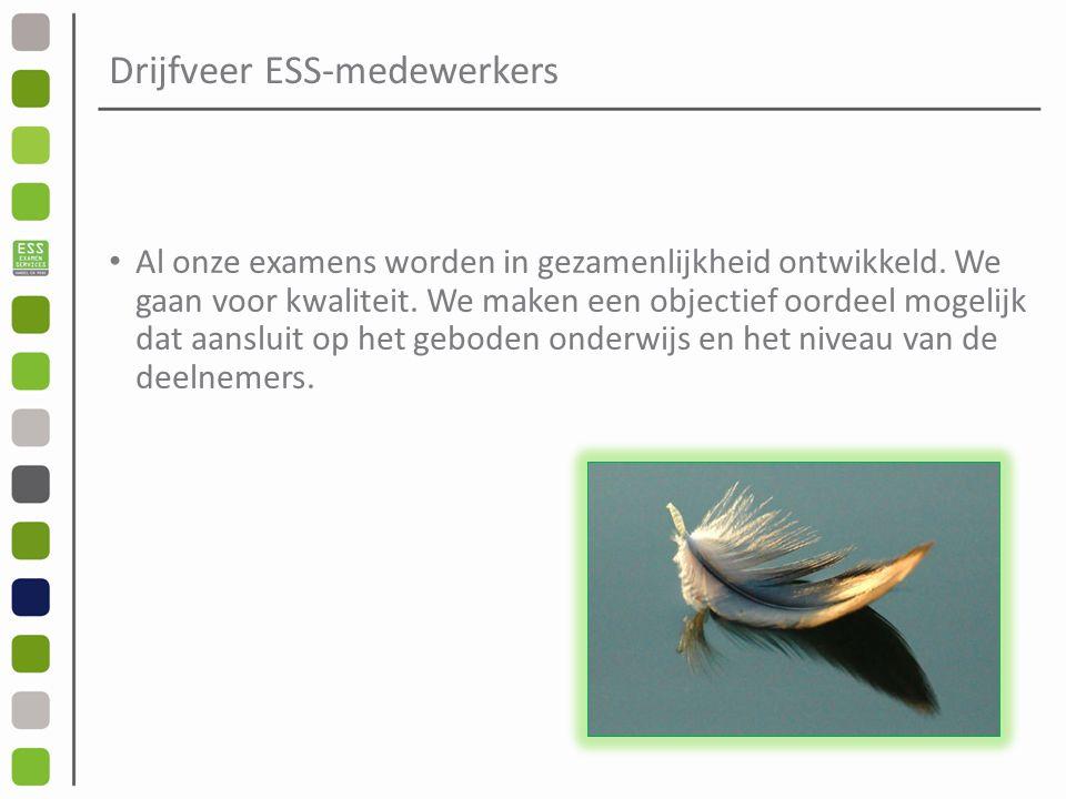 Drijfveer ESS-medewerkers