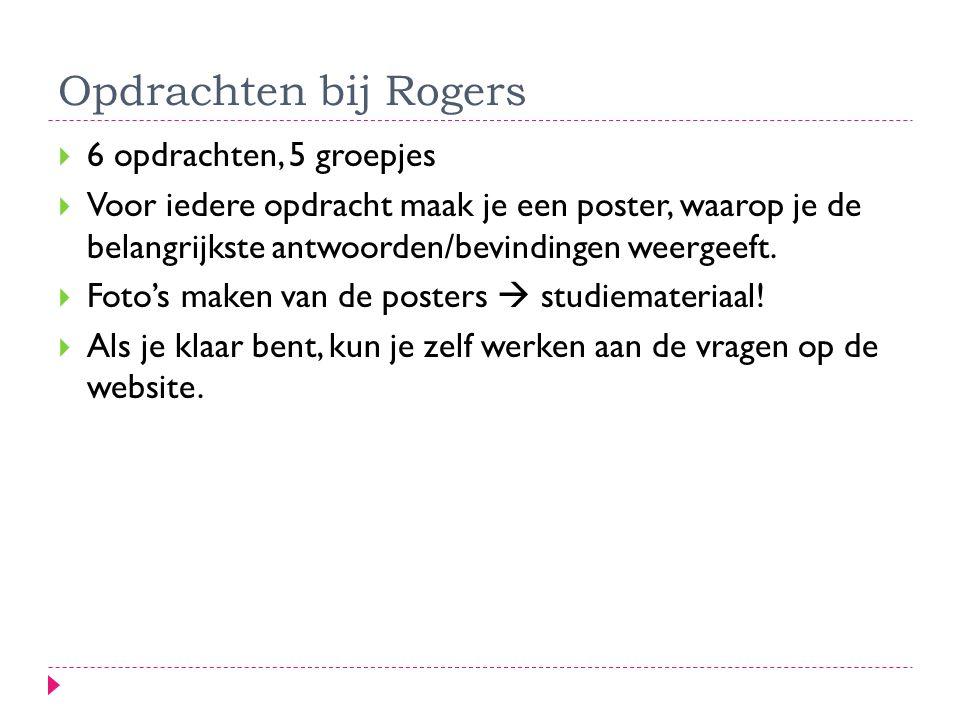 Opdrachten bij Rogers 6 opdrachten, 5 groepjes